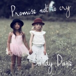 Promise Not To Cry (CD) beeld
